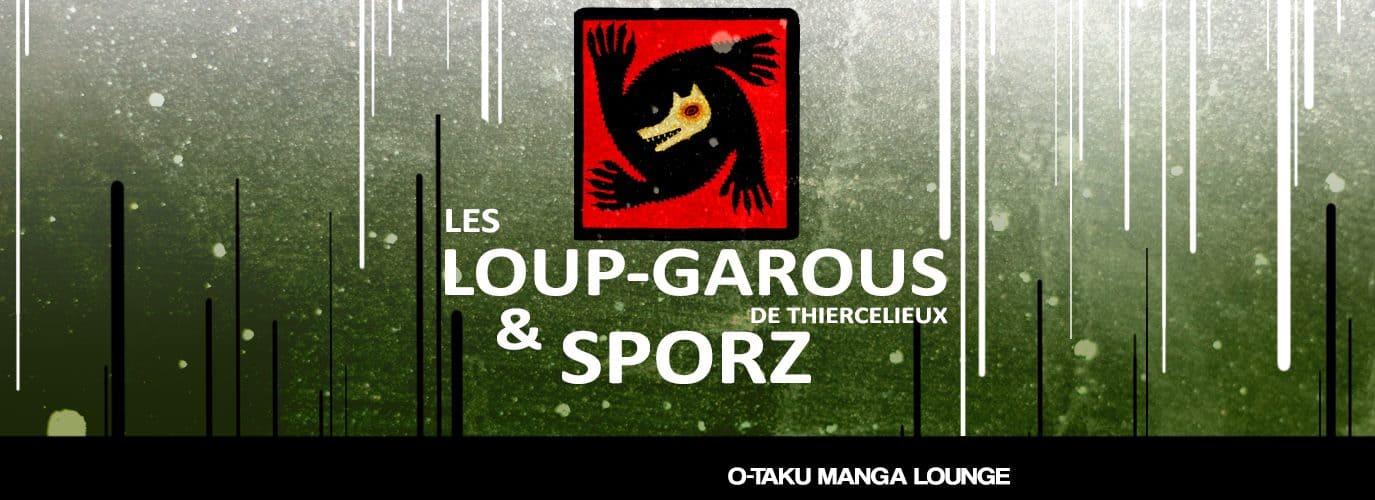 Loup Garou & Sporz