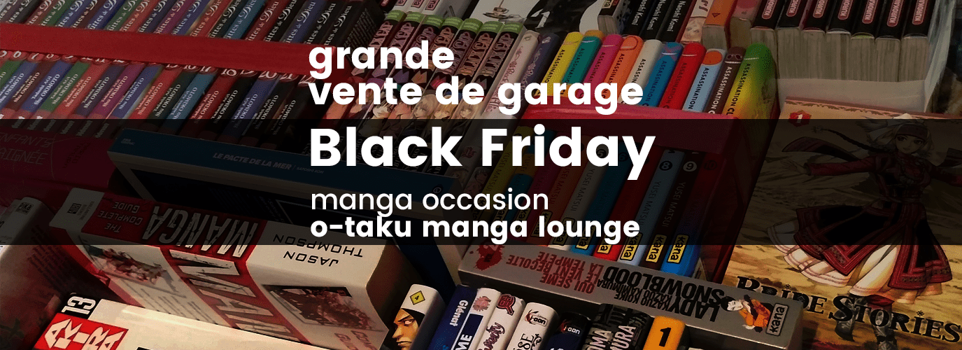 Black Friday: Vente de manga usagés