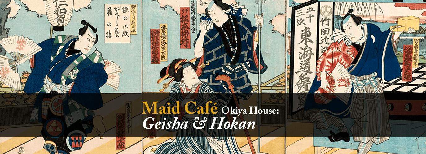 Maid Café Okiya House : Geisha & Hokan