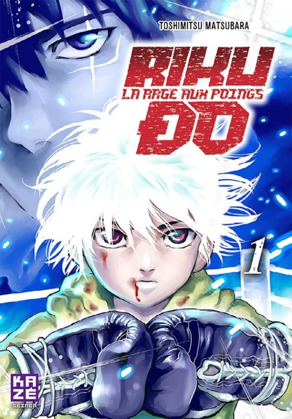 Riku-Do - La Rage aux Poings - T.01 | 9782820328014