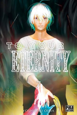 To your eternity - T.07   9782811644192