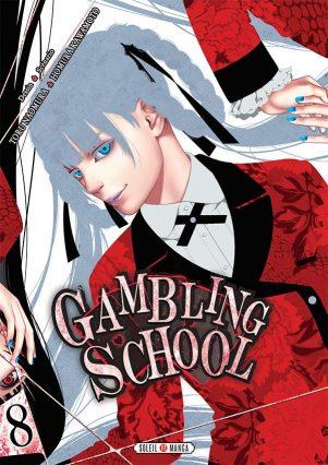 Gambling School - T.08 | 9782302072848