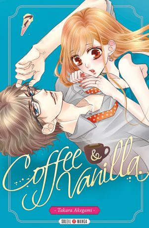 Coffee & Vanilla - T.07 | 9782302073968