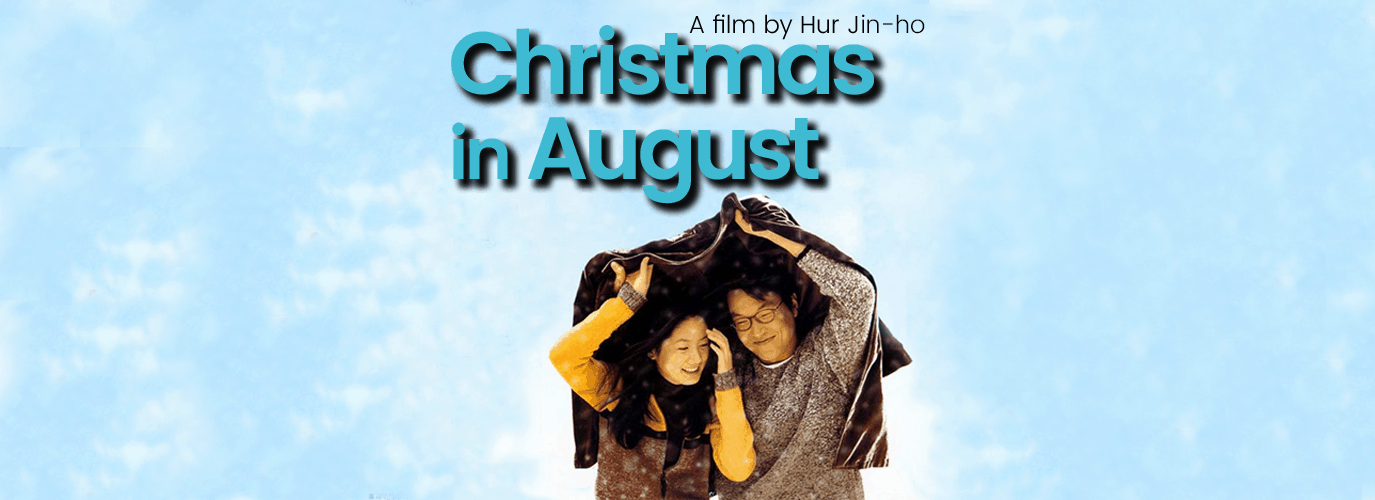 Ciné: Christmas in August