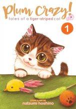 Plum crazy ! tales of a tiger-striped cat (EN) T.01   9781626925281
