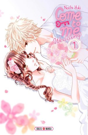 Come to me wedding T.01 | 9782302076709