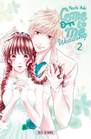 Come to me wedding T.02 | 9782302077997
