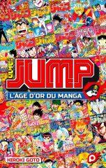 JUMP - L'age d'or du manga | 9782368528273