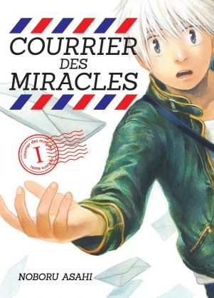 Courrier des Miracles T.01 | 9782372872096