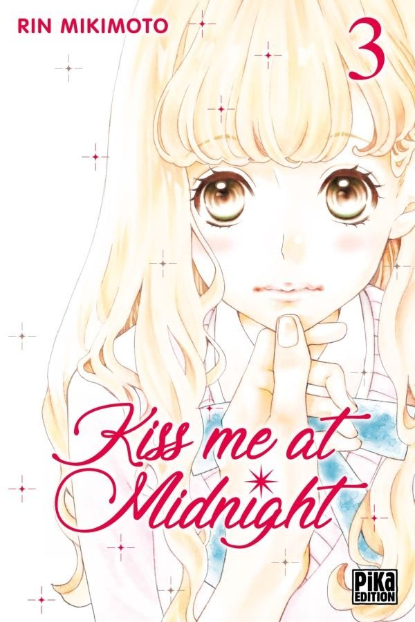 Kiss me at midnight  T.03 | 9782811641986