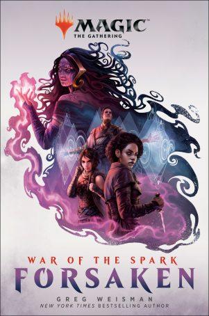War of the Spark: Forsaken (Magic: The Gathering) | 9781984817945