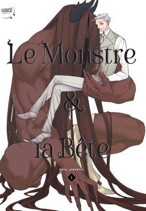 MONSTRE ET LA BÊTE (LE) T.01 | 9782375061893