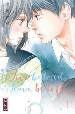 Love, Be Loved, Leave, Be Left T.10 | 9782505083108