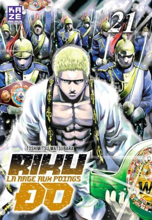 Riku-do, la rage aux poings T.21 | 9782820338136