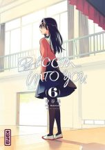 Bloom into you  T.06 | 9782505079538