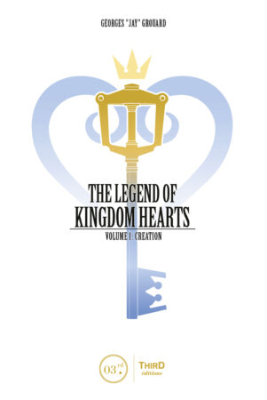 The Legend of Kingdom Hearts  T.01 | 9782377842476