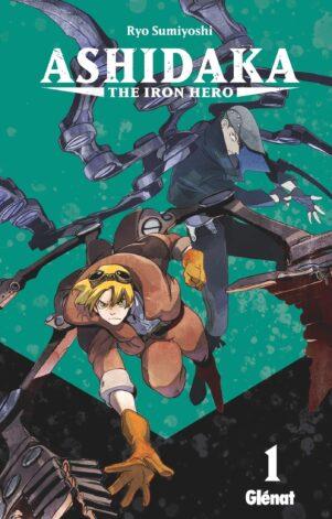 Ashidaka The iron Hero  T.01 | 9782344043103