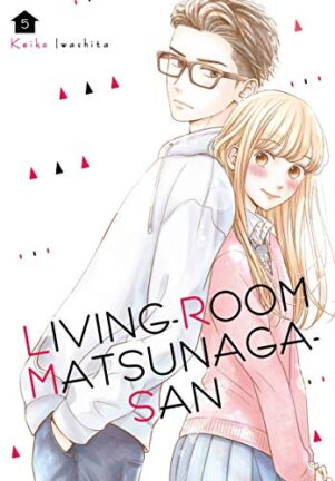 Living room matsunaga-san (EN) T.05 (release Nov2020) | 9781646510542