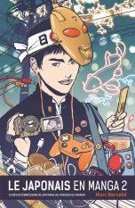 Le Japonais en manga T.02 - Nouvelle édition | 9782344018828
