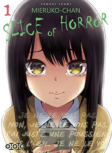 Mieruko-chan: Slice of horror T.01   9782377173372