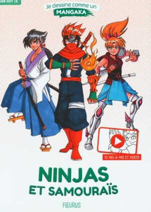 Je dessin comme un mangaka - Ninjas et samourais   9782215173380