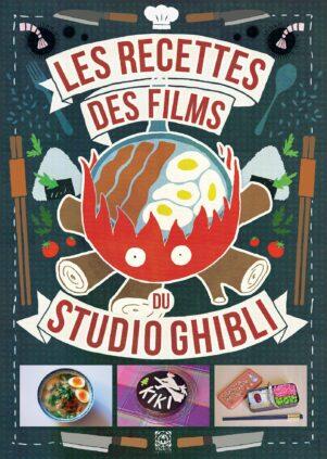 Les recettes des films des Studios Ghibli | 9782376971740