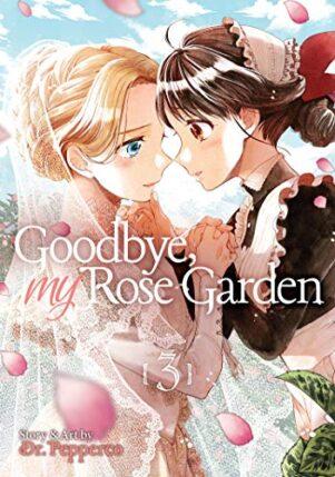 Goodbye, My Rose Garden (EN) T.03 | 9781645058151