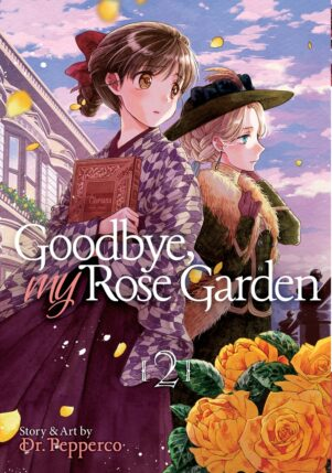 Goodbye, My Rose Garden (EN) T.02 | 9781645055068