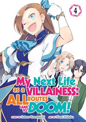 My next life as a villainess: All routes lead to doom (EN) T.04 | 9781645057659