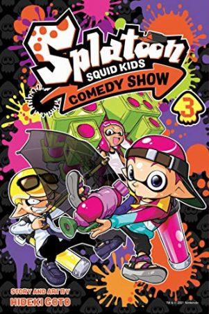 Splatoon: Squid Kids Comedy Show (EN) T.03 | 9781974717040