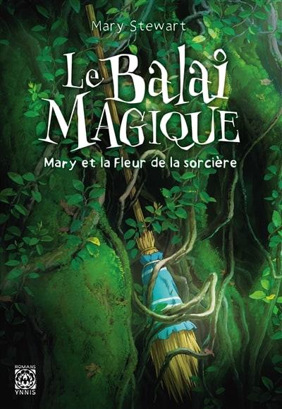 Mary et la fleur de la sorciere: Le balai magique - LN   9782376971566