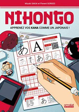 Nihongo - Apprenez vos kana comme un japonais | 9782379890338