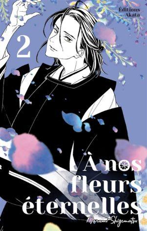 A nos fleurs eternelles T.02   9782382120040