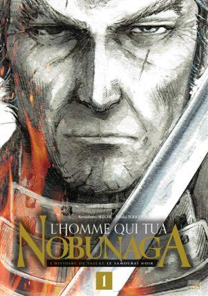L'homme qui tua Nobunaga T.01 | 9782413028123
