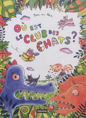 Ou est le club des chats | 9782916254814