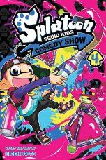 Splatoon: Squid Kids Comedy Show (EN) T.04 | 9781974721740