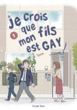 Je crois que mon fils est gay T.01 | 9782382120354