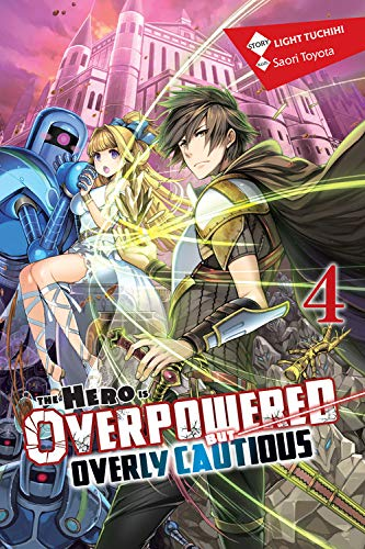 Hero Is Overpowered But Overly Cautious (The) - LN (EN) T.04 | 9781975356941