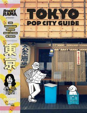 Tokyo pop city guide | 9782019452179