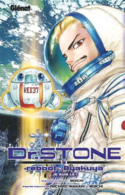 Dr Stone - Reboot Byakuya   9782344046166