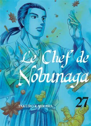 Chef de Nobunaga (Le) T.27 | 9782372875738