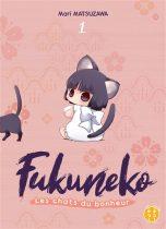 Fukuneko, les chats du bonheur T.01 | 9782373493818