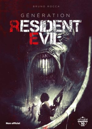 Generation resident Evil : 25 ans de survival-horror | 9782379890642