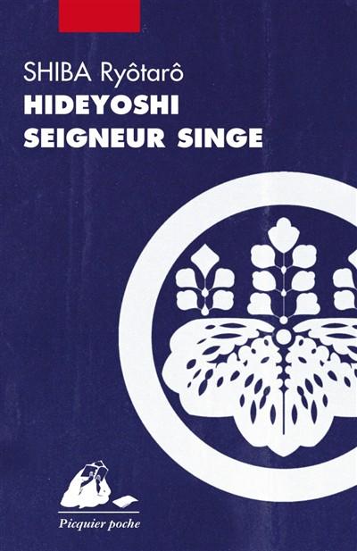 Hideyoshi, seigneur singe | 9782809712391