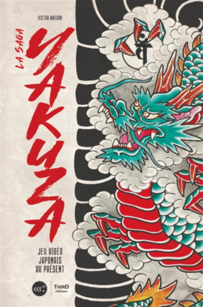 Saga Yakuza (La): Jeu video japonais au present   9782377841370