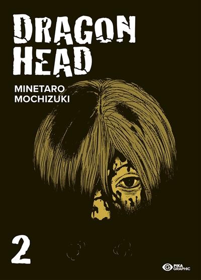 Dragon head - Ed. 2021 T.02   9782811663490