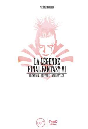 Legende de Final Fantasy VI (La) | 9791094723166