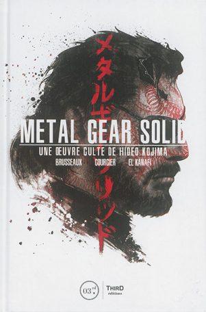 Metal gear solid, une oeuvre culte de Hideo Kojima | 9791094723227
