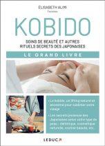 Kobido, le massage du visage magique, secret de jeunesse des japonaises | 9791028520939