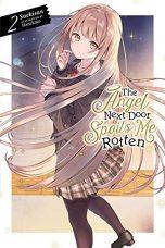 Angel next door spoils me rotten - LN (EN) T.02 (release in August)   9781975322694